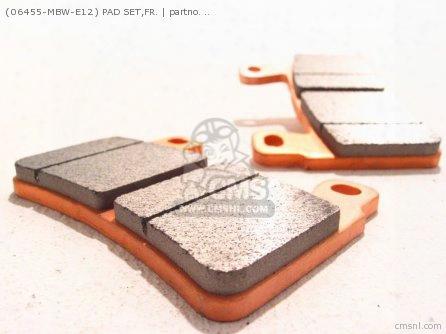 (06455-mbw-e12) Pad Set,fr.