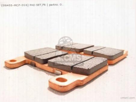 (06455-mcf-016) Pad Set,fr