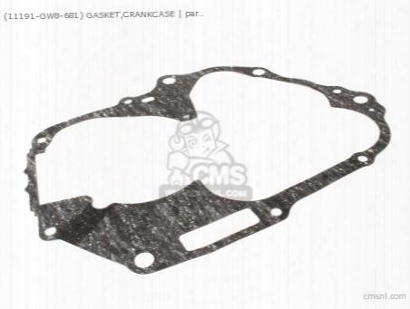 (11191-gw8-681) Gasket,crankcase