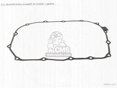 (11394mf5306) Gasket,r.cover