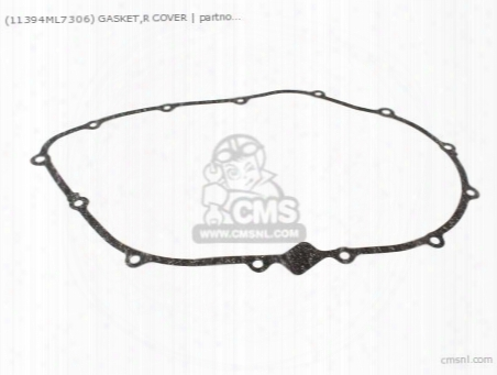 (11394ml7306) Gasket,r Cover