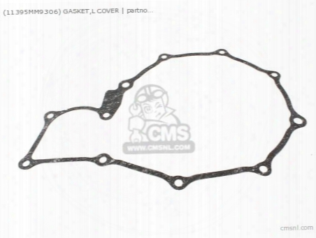 (11395mm9306) Gasket,l Cover