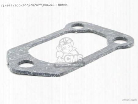 (14592300306) Gasket,holder