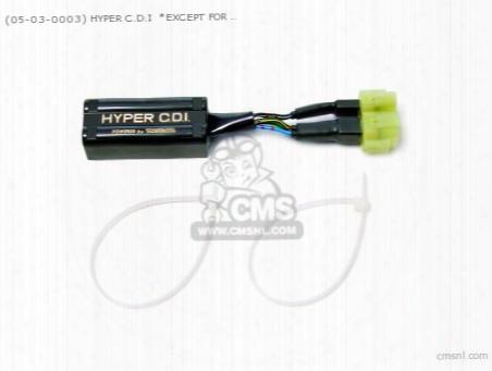 (05-03-0003) Hyper C.d.i *except For 6v Monkey/ Gorilla 50jt-7y