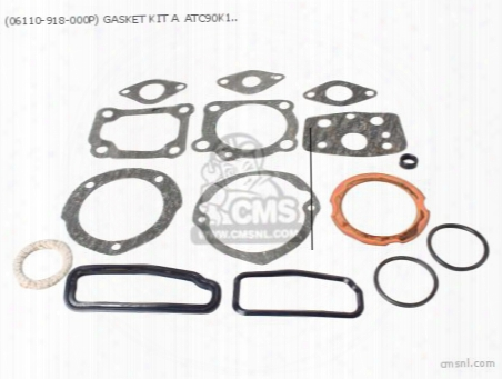 (06110-918-000p) Gasket Kit A Atc90k1~k4 (noburu)