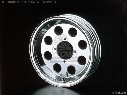 Aluminum Wheel 2.50-10 Round Hall Tubeless