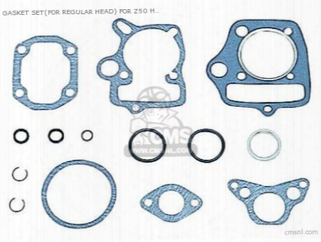 Gasket Set(for Regular Adverse ) For Z50 High Quality Type-2