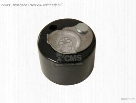 Cover,lock.case (non O.e. Japanese Alternative)
