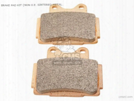 Brake Pad Kit (non O.e. Sintered Metal Japanese Alternative)