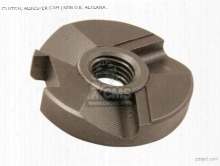 Clutch, Adjuster Cam (non O.e. Alternative)