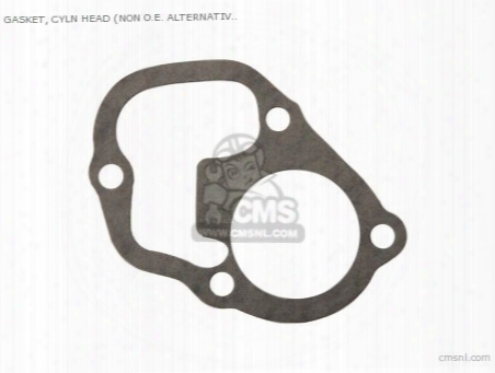 Gasket, Cyln Head (non O.e. Alternative)