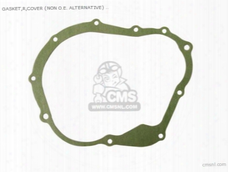 Gasket,r,cover (non O.e. Alternative)