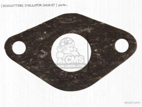 (16201077306) Insulator,gasket