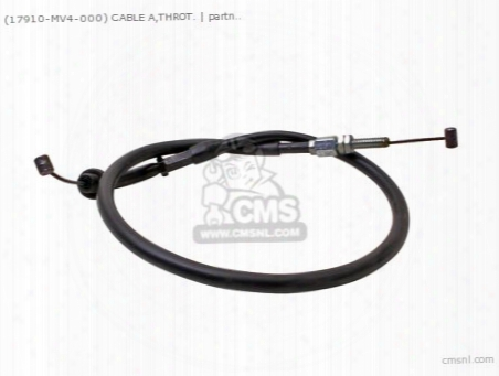 (17910-mv4-000) Cable A,throt.