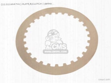 (22321-ka4-741) Plate,b,clutch