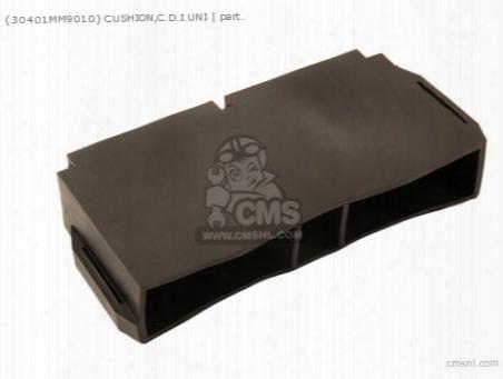 (30401-mm9-010) Cushion,c.d.i.uni