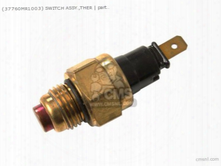 (37760mr1003) Switch Assy.,ther