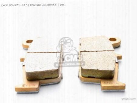 (43105-kz1-415) Pad Set,rr Brake