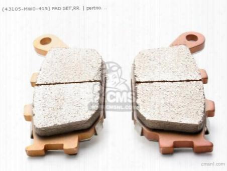 (43105-mw0-425) Pad Set,rr.