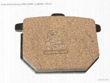(45105-410-005) Pad Comp.