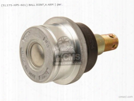 (51375-hp5-601) Ball Joint,a Arm