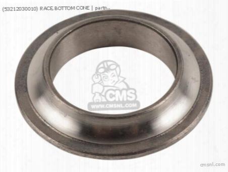 (53212030010) Race,bottom Cone
