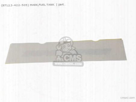 (87123-422-505) Mark,fuel Tank.