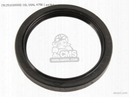 (91251030003) Oil Seal 4758