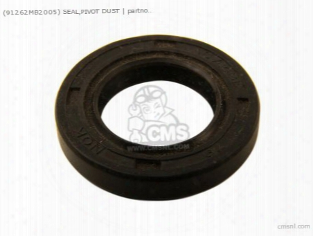 (91262mb2005) Seal,pivot Dust