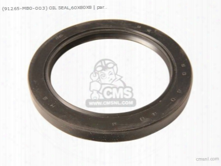 (91265mb0003) Oil Seal,60x80x8
