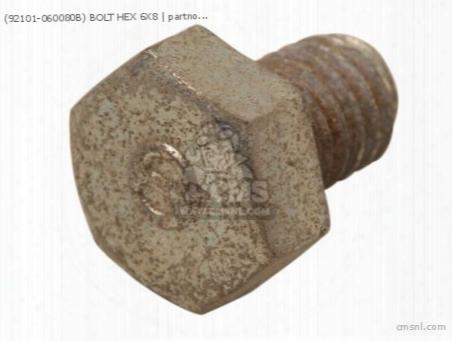 (92101-060080b) Bolt Hex 6x8