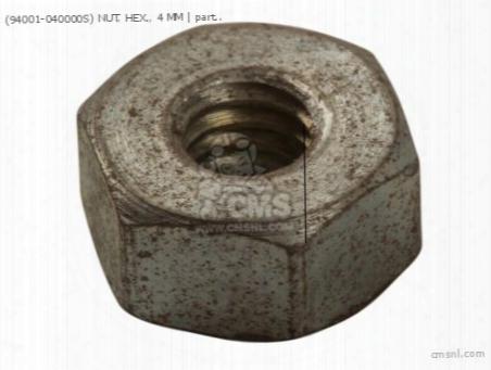 (94001-040000s) Nut, Hex., 4 Mm