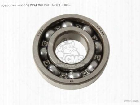 (961006204000) Bearing Ball 6204