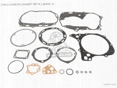 (06111-028-t00) Gasket Set B