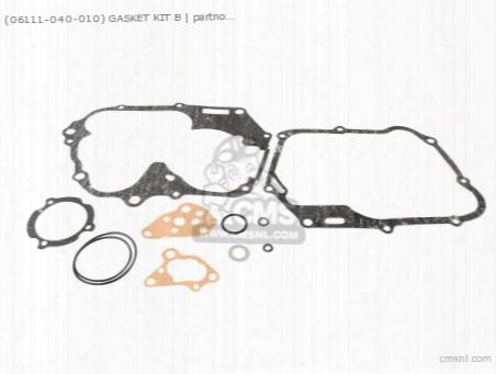 (06111-040-010) Gasket Kit B