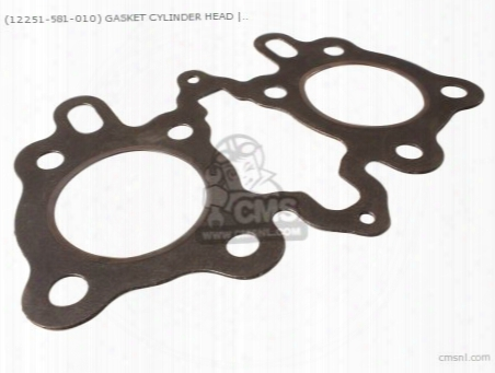 (12251-581-010) Gasket Cylinder Head