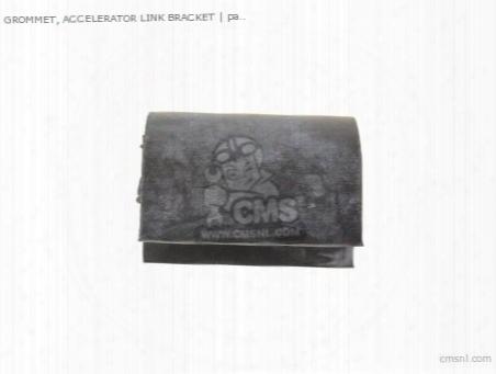 Grommet, Accelerator Link Bracket