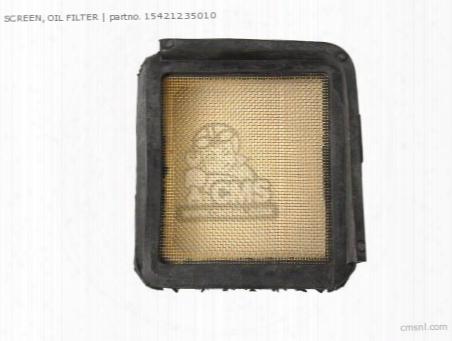 Screen, Oil Filter