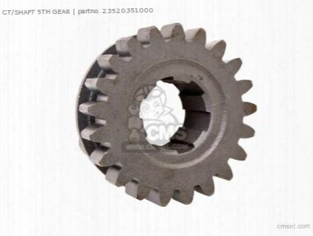 Ct/shaft 5th Gear
