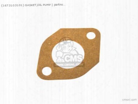 (16731-03101) Gasket,oil Pump