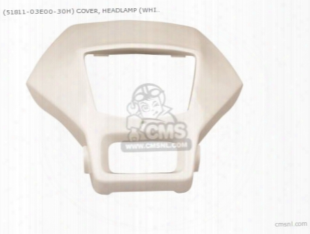 (51811-03e00-30h) Cover, Headlamp (white)