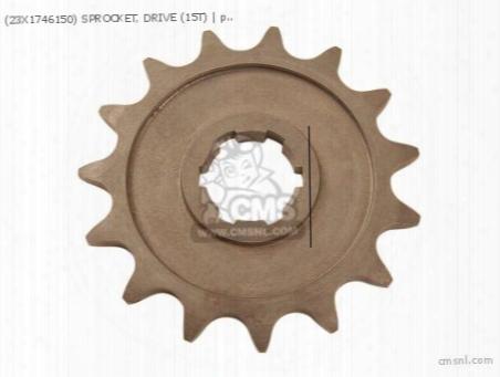 (23x1746150) Sprocket, Drive (15t)