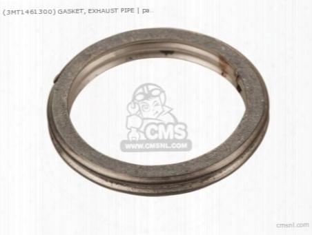 (3mt1461300) Gasket, Exhaust Pipe