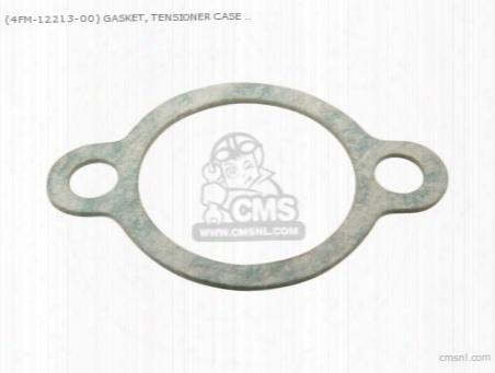 (4be1221300) Gasket, Tensioner Case