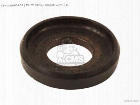 (64339-40410) Dust Seal,torque Link