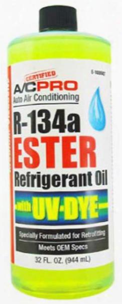 A/c Pro R-134a Ester Oil With Uv Dye 32 Oz.