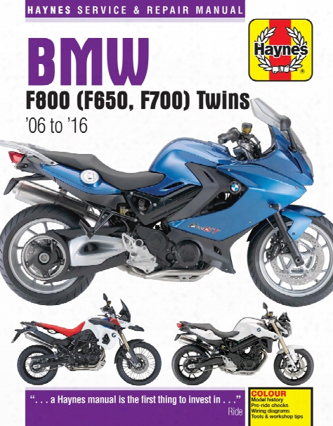 Bmw F650 F700 & F800 Twins Haynes Repair Manual 2006-2016