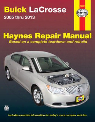 Buick Lacrosse Haynes Repair Manual 2005-2013