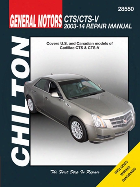 Cadillac Cts & Cts-v Chilton Repair Manual 2003-2014