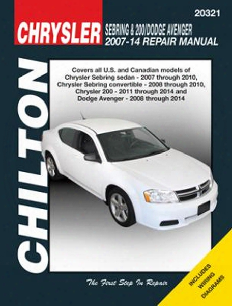 Chrysler Sebring 200 & Dodge Avenger Chilton Repair Manual 2007-2014